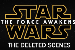 Star Wars-The Force Awakens gets a deleted scenes trailer