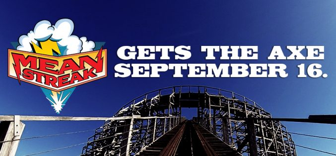 Cedar Point to close Mean Streak in September!